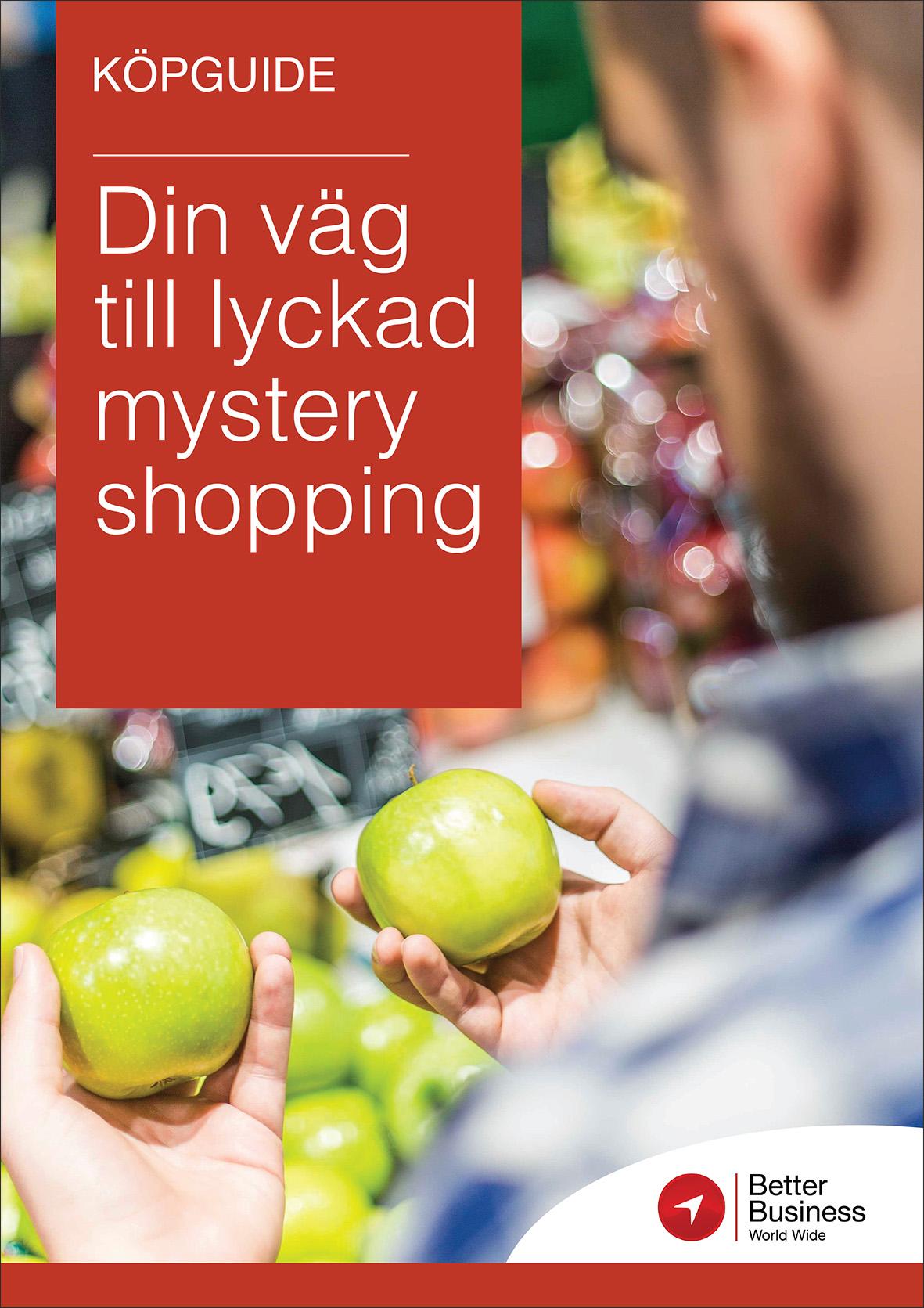 Köpguide: Så lyckas du med Mystery Shopping. En hjälpande guide för dig som vill jämföra eller utvärdera Mystery Shopping-leverantörer.